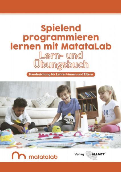 """MatataLab Handbuch """"Spielend Programmieren lernen mit MatataLab"""""""